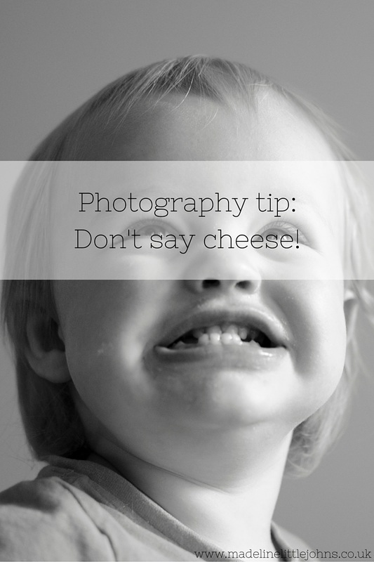 Photography tip - don't say cheese!