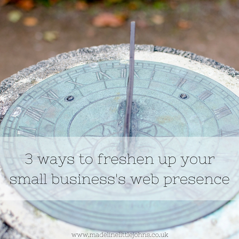 3 ways to freshen up your small business's web presence
