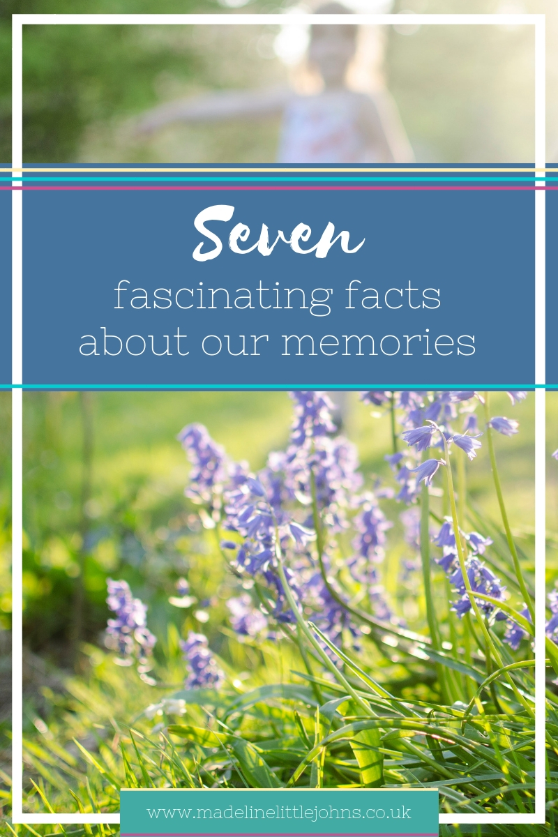 7 fascinating facts about our memories
